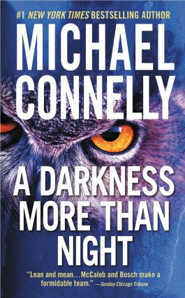 Michael Connelly A Darkness More Than Night
