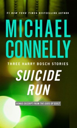 Michael Connelly Suicide Run