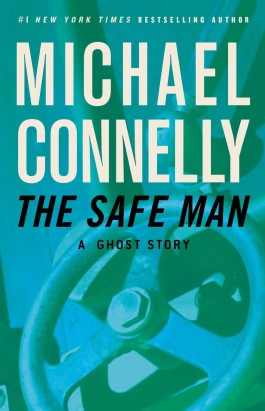 Michael Connelly The Safe Man