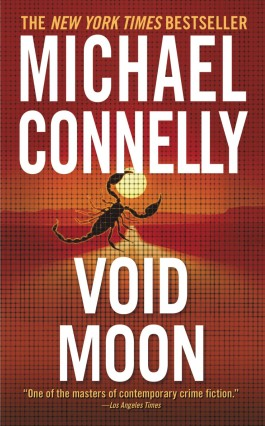 Michael Connelly Void Moon