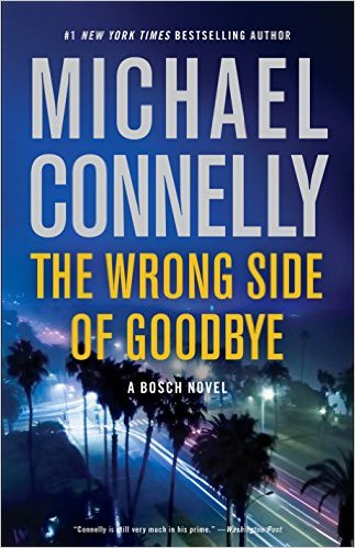 Michael Connelly The Wrong Side Of Goodbye