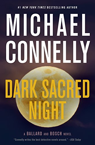 Michael Connelly Dark Sacred Night